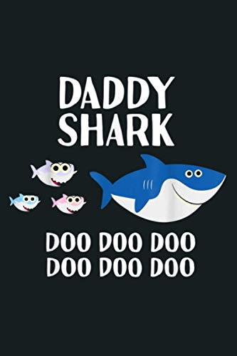 Mens Daddy Shark Doo Doo Tshirt For Men Halloween Gifts: Notebook Planner -6x9 inch Daily Planner Journal, To Do List Notebook, Daily Organizer, 114 Pages