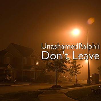 Don't Leave (feat. Miles Minnick & Salathia Gaston)