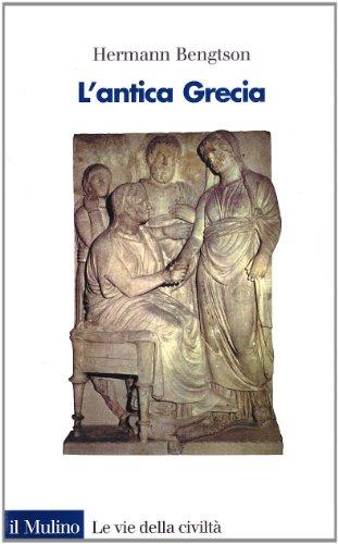 L'antica Grecia. Dalle origini all'ellenismo