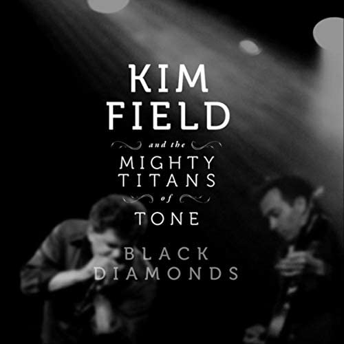 Kim Field and the Mighty Titans of Tone