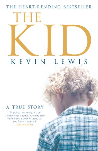 The Kid: A True Story (English Edition)