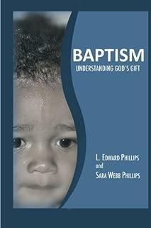 Baptism: Understanding God's Gift: Understanding God's Gift of Baptism