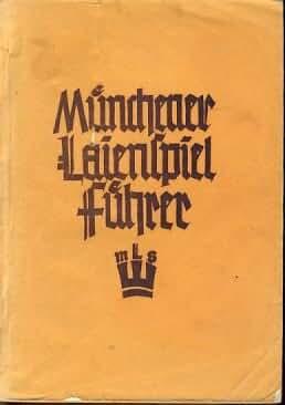 Münchener Laienspiel-Führer.