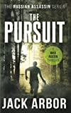 The Pursuit: A Max Austin Thriller, Book #2 (The...