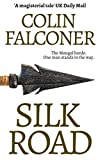 Best New Historical Fictions - Silk Road: A haunting story of adventure, romance Review
