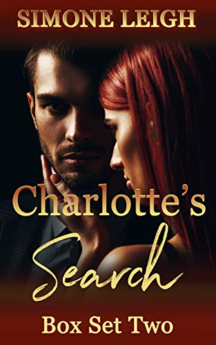 'Charlotte's Search' Box Set Two: A Tale of BDSM Ménage Erotic Romance and Suspense (Charlotte's Search Box Set Book 2)