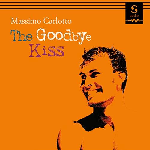 The Goodbye Kiss cover art