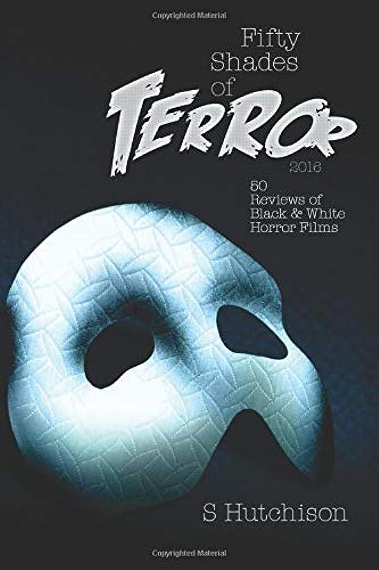 援助する争いシステムFifty Shades of Terror: 50 Reviews of Black and White Horror Films
