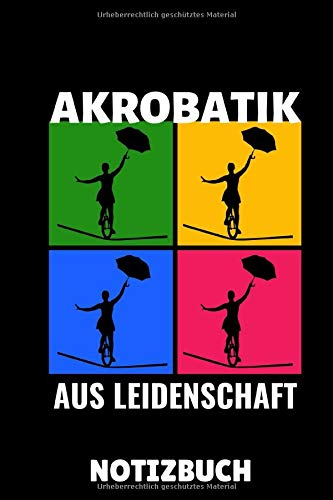 AKROBATIK AUS LEIDENSCHAFT NOTIZBUCH: A5 Notizbuch KARIERT Akrobatik Kinder | Akrobatik Buch | Taschenbücher für Jugendliche | Sport | Training | Turnen | Geschenkidee zum Geburtstag