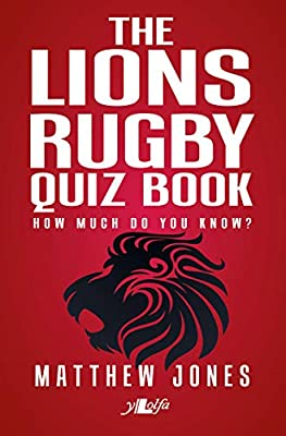 The Lions Rugby Quiz Book from Y Lolfa Cyf