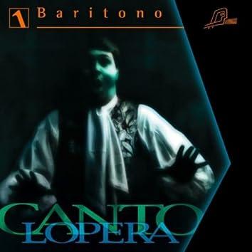 Cantolopera: Baritone Arias Vol. 1