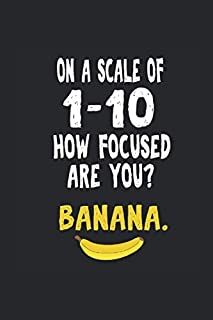 Notebook: Banana Adhd Distracted Focus Nerd Fun Gift 120 Pages, 6X9 Inches, Graph Paper