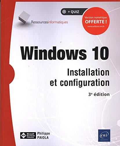 Windows 10 - Installation et configuration (3e...