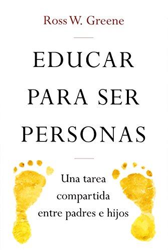 Educar para ser personas: Una tarea compartida entre padres e hijos: 7 (Educación)