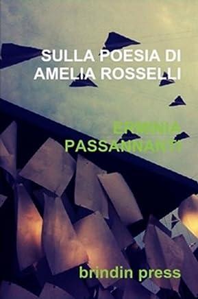 SULLA POESIA DI AMELIA ROSSELLI (TRANSFERENCE Vol. 1)