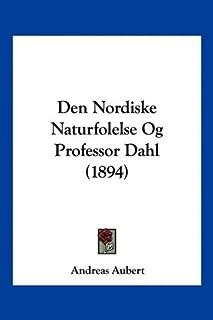 Den Nordiske Naturfolelse Og Professor Dahl (1894)