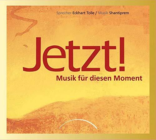Jetzt!: Musik für diesen Moment