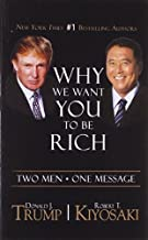Why we want you to be rich by Donald J. Trump (2013-04-04)