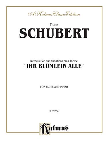 Introduction and Variations on a Theme 'Ihr Blümlein Alle,' Op. 160: Part(s) (Kalmus Edition)