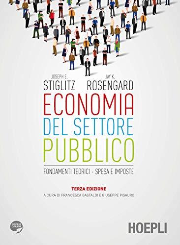 Economia del settore pubblico. Fondamenti teorici. Spesa e imposte: 1