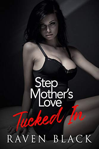 Step Mother's Love: Tucked In (Book 1 of 3)