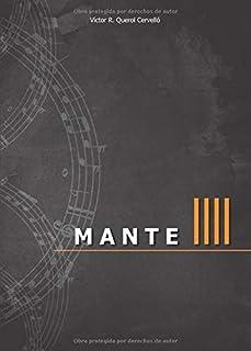 MANTE IIII: El cuento (MANTE - 100 melodías y un cuento)