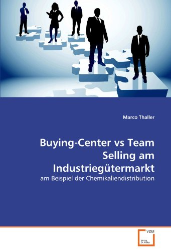 Thaller, M: Buying-Center vs Team Selling am Industriegüterm