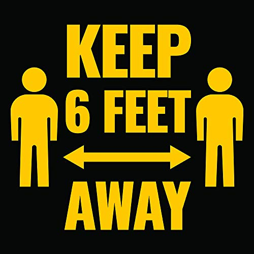 Keep 6Ft Away Sign - Social Distancing - 4 Pieces in A Pack - Made of PVC Material - with Double Sided Tape - Unique Design - Safety & CoronaVirus or COVID-19 Precaution - Black