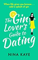 Photo Gallery the gin lover s guide to dating: the perfect sparkling romantic comedy to fall in love with this summer! (english edition)