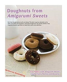 Doughnuts from Amigurumi Sweets by [Miyuki Ichikawa]