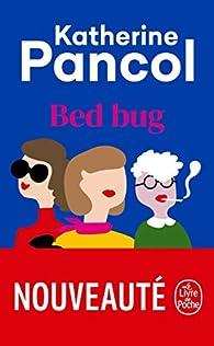 Bed bug par Katherine Pancol