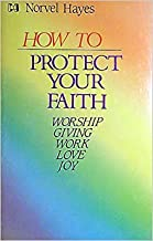 How to Protect Your Faith