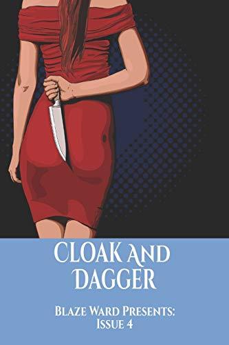 Cloak And Dagger (Blaze Ward Presents, Band 4)