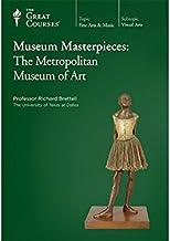 Museum Masterpieces: The Metropolitan Museum of Art