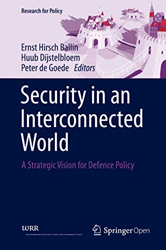 Security in an Interconnected World: A Strategic Vision for Defence Policy (Research for Policy) (English Edition)