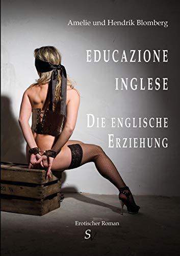 Educazione Inglese: Die englische Erziehung