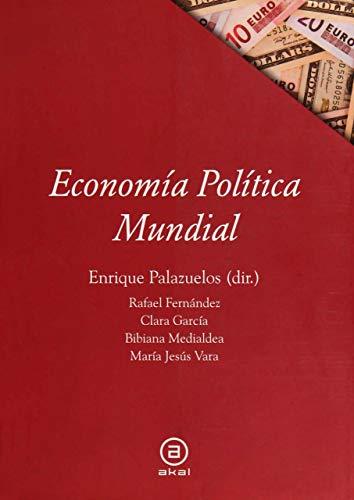 Economía política mundial: 40 (Textos)