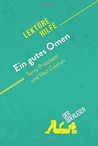 Ein gutes Omen von Terry Pratchett und Neil Gaiman (Lektürehilfe): Detaillierte Zusammenfassung, Personenanalyse und Interpretation