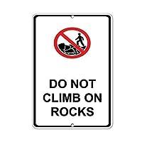 ヴィンテージルックおかしい金属ティンサイン、岩に登らないでくださいハザードサイン、ヴィンテージマンケイブガレージサインバーサインメタルウォールティンサインウォールアートシンボルポインターデカールメタルサイン