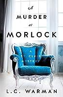 A Murder at Morlock: A St. Clair Mystery