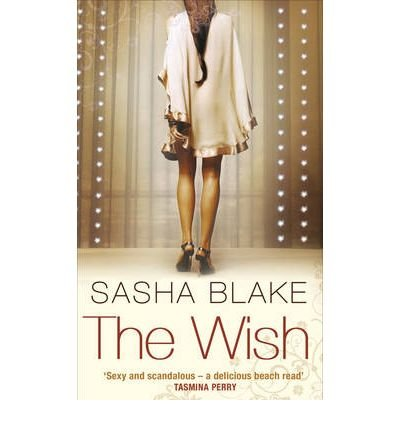 [The Wish] (By: Sasha Blake) [published: May, 2010]