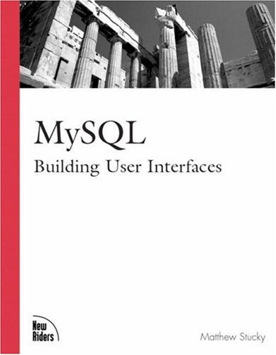 MySQL: Building User Interfaces (Landmark)