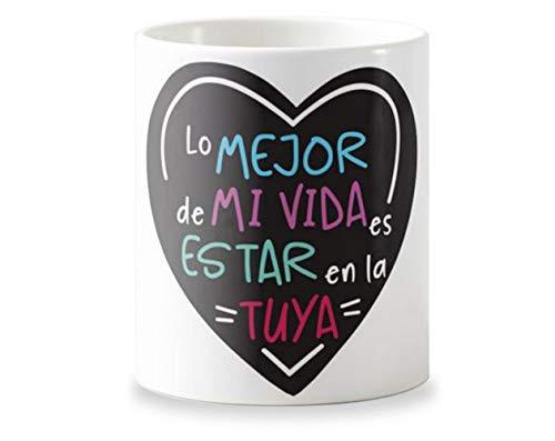 Getsingular Tazas Personalizadas con Diseño Ideales para Enamorados y San Valentín   Tazas Blancas Diseño con Frase Lo Mejor de mi Vida es Estar en la Tuya con Fondo de Color Negro