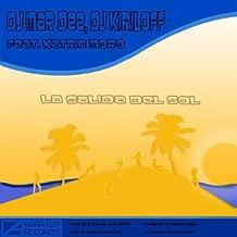 La Salida Del Sol (Dj Lvov & NewZhilla Remix)