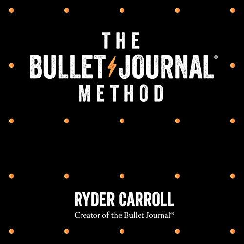 The Bullet Journal Method audiobook cover art