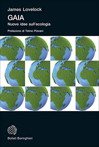 Gaia: Nuove idee sull'ecologia