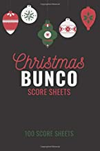 Christmas Bunco Score Sheets: 100 Scoring Pads for Bunco Players, Bunco Score Cards, Score Keeper Tracker Game Record Notebook, Gift Ideas for ... Ornaments Cover Design, Handy Size 6 x 9