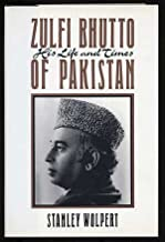 Zulfi Bhutto of Pakistan: His Life and Times