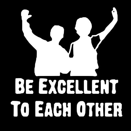 Makarios LLC Be Excellent to Each Other Bill and Ted Cars Trucks Vans Walls Laptop MKR   Blanco   5.5 x 5.5   MKR879