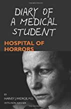 Diary of a Medical Student: Hospital of Horrors